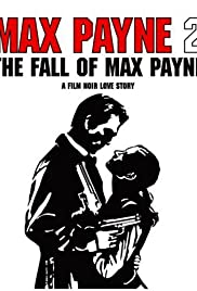 Max Payne 2: The Fall of Max Payne Poster
