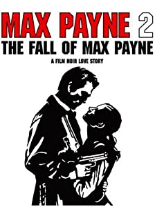Max Payne 2: The Fall of Max Payne full movie hd 1080p