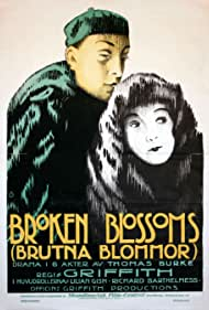 Broken Blossoms or The Yellow Man and the Girl (1919)