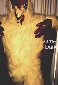 Primary photo for In All the Darkness