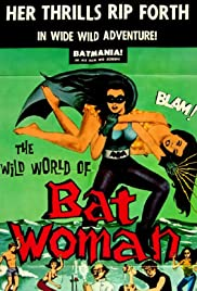 The Wild World of Batwoman Poster