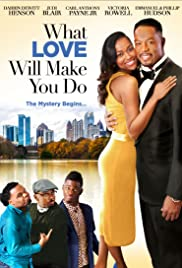 What Love Will Make You Do Poster