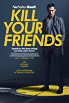 Kill Your Friends (2015) Poster
