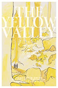 Movies free The Yellow Valley [Full]