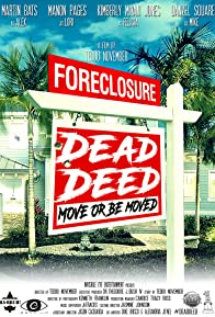 Primary photo for Foreclosure: Dead Deed