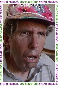Jim Allen Jackson in Stupid Gringos (2016)