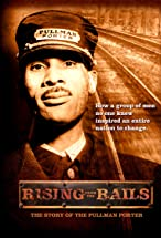 Primary image for Rising from the Rails: The Story of the Pullman Porter