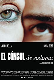 El cónsul de Sodoma (2009) Poster - Movie Forum, Cast, Reviews