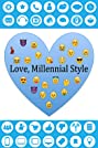 Love, Millennial Style (2019) Poster