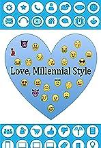 Love, Millennial Style