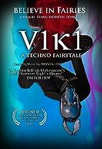 V1K1: A Techno Fairytale