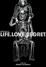 Life.Love.Regret.