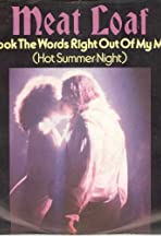 Meat Loaf: You Took the Words Right Out of My Mouth (Hot Summer Night)