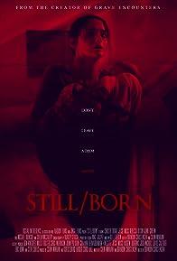 Primary photo for Still/Born