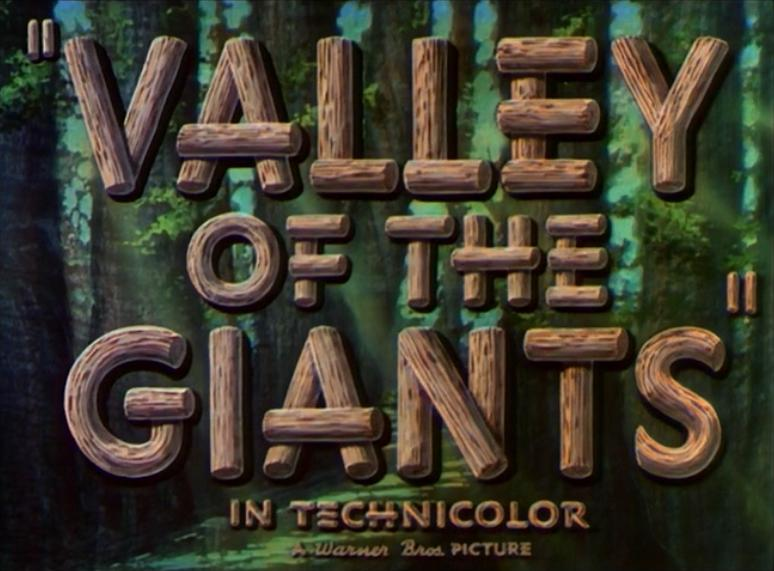 Valley of the Giants (1938)
