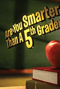 Primary photo for Are You Smarter Than a 5th Grader?