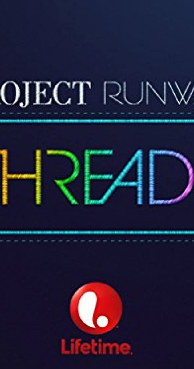 39abfec57c64 Project Runway: Threads (TV Series 2014) - Full Cast & Crew - IMDb