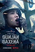 Gunjan Saxena : Une pilote en guerre (2020)