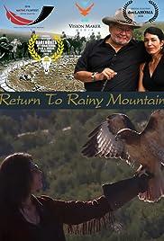 Return To Rainy Mountain Tv Movie 2017 Imdb