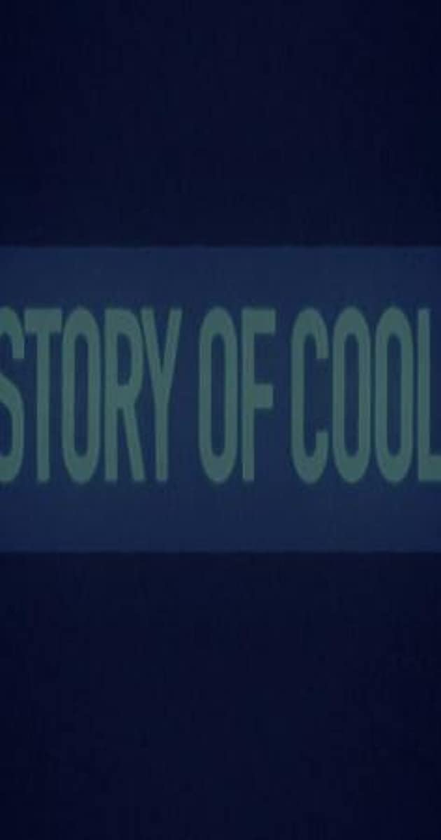 Story of Cool (TV Mini-Series 2018) - Trivia - IMDb