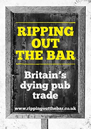 Ripping Out the Bar: Britain's Dying Pub Trade