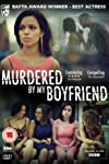 Murdered by My Boyfriend (2014)