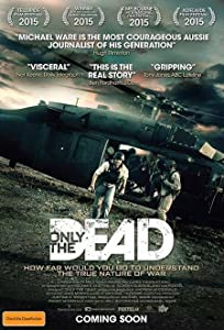 Movie video watch online Only the Dead by Sebastian Junger [WQHD]