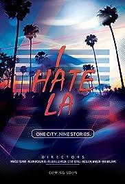 I Hate LA Poster