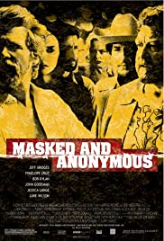 Masked and Anonymous (2003) 1080p