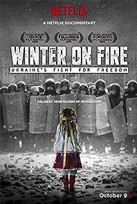 Winter on Fire Ukraine Is Fight for Freedomวินเทอร์ ออน ไฟร์ การต่อสู้เพื่ออิสรภาพของยูเครน