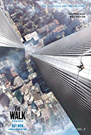The Walk (2015) Poster - Movie Forum, Cast, Reviews