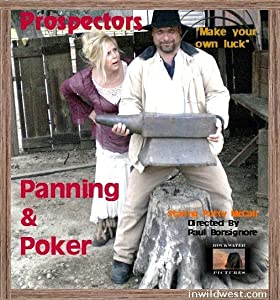 Watch online full movie Prospectors: Panning and Poker [Bluray]