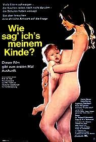 Wie sag ich's meinem Kinde? (1971)