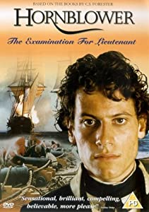 Hornblower: The Examination for Lieutenant Andrew Grieve