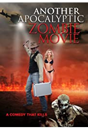 Another Apocalyptic Zombie Movie