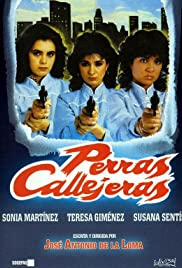 Perras callejeras (1985) with English Subtitles on DVD on DVD