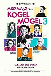 Miszmasz czyli Kogel Mogel 3 Poster