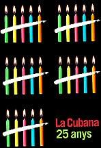 La Cubana 25 anys