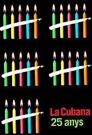 La Cubana 25 anys Poster