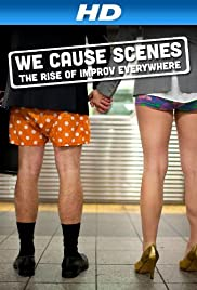 We Cause Scenes Poster