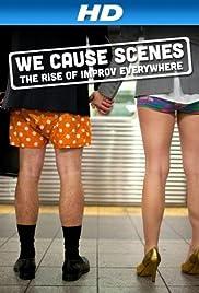 We Cause Scenes (2013) 720p
