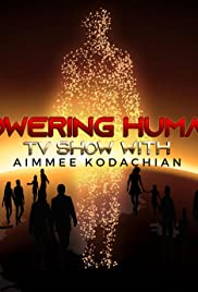 Empowering Humanity TV Poster