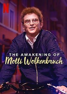 The Awakening of Motti Wolkenbruch (2018)
