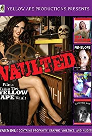 Vaulted: Films from the Yellow Ape Vault Poster
