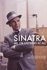 Primary photo for Sinatra: All or Nothing at All
