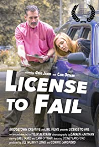 Primary photo for License to Fail