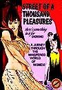 Street of a Thousand Pleasures