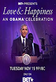 BET Presents Love & Happiness: An Obama Celebration Poster