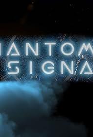 Phantom Signals (2020)