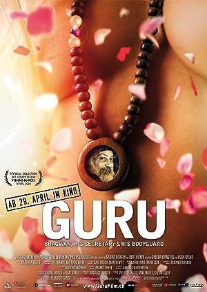 Where to stream Guru: Bhagwan, His Secretary & His Bodyguard